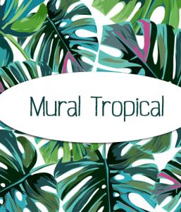 """Mural """"Tropical"""""""